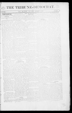 Primary view of The Tribune-Democrat. (Enid, Okla.), Vol. 1, No. 46, Ed. 1 Saturday, August 11, 1894