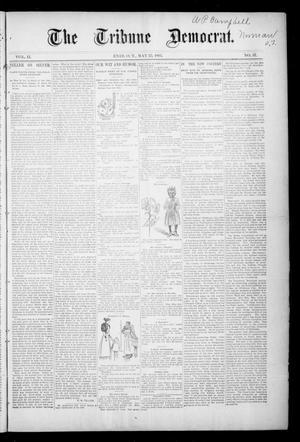 Primary view of object titled 'The Tribune Democrat. (Enid, Okla. Terr.), Vol. 2, No. 36, Ed. 1 Saturday, May 25, 1895'.