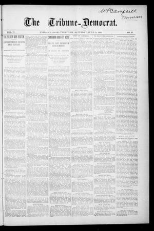 Primary view of object titled 'The Tribune--Democrat. (Enid, Okla. Terr.), Vol. 2, No. 41, Ed. 1 Saturday, June 29, 1895'.