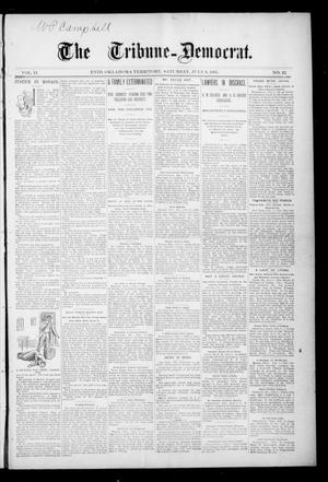 Primary view of object titled 'The Tribune--Democrat. (Enid, Okla. Terr.), Vol. 2, No. 42, Ed. 1 Saturday, July 6, 1895'.