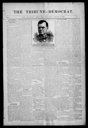 Primary view of object titled 'The Tribune-Democrat. (Enid, Okla. Terr.), Vol. 2, No. 45, Ed. 1 Saturday, August 3, 1895'.