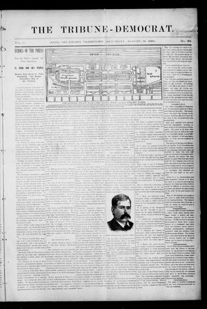 Primary view of object titled 'The Tribune-Democrat. (Enid, Okla. Terr.), Vol. 2, No. 49, Ed. 1 Saturday, August 31, 1895'.