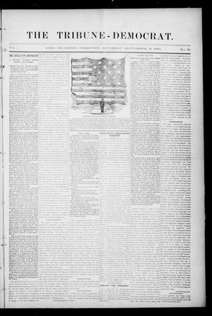 Primary view of object titled 'The Tribune-Democrat. (Enid, Okla. Terr.), Vol. 2, No. 51, Ed. 1 Saturday, September 14, 1895'.