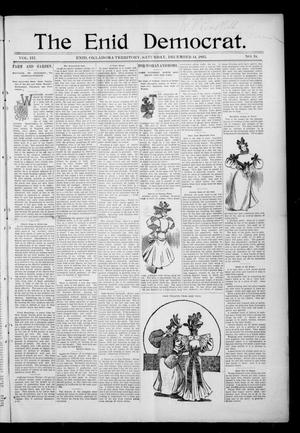 Primary view of object titled 'The Enid Democrat. (Enid, Okla. Terr.), Vol. 3, No. 18, Ed. 1 Saturday, December 14, 1895'.