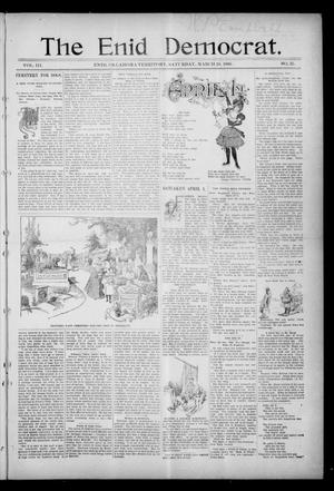 Primary view of object titled 'The Enid Democrat. (Enid, Okla. Terr.), Vol. 3, No. 33, Ed. 1 Saturday, March 28, 1896'.