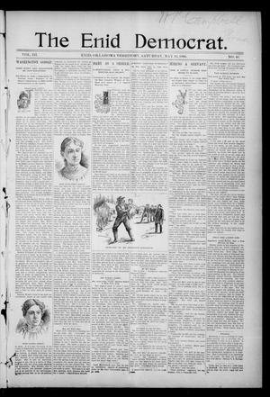 Primary view of object titled 'The Enid Democrat. (Enid, Okla. Terr.), Vol. 3, No. 40, Ed. 1 Saturday, May 16, 1896'.