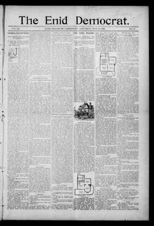 Primary view of object titled 'The Enid Democrat. (Enid, Okla. Terr.), Vol. 3, No. 41, Ed. 1 Saturday, May 23, 1896'.