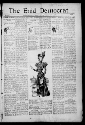 Primary view of object titled 'The Enid Democrat. (Enid, Okla. Terr.), Vol. 3, No. 84, Ed. 1 Saturday, May 1, 1897'.
