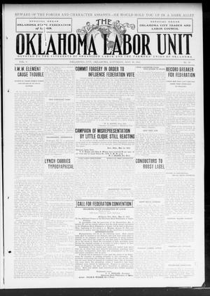 Primary view of object titled 'The Oklahoma Labor Unit (Oklahoma City, Okla.), Vol. 4, No. 50, Ed. 1 Saturday, May 18, 1912'.