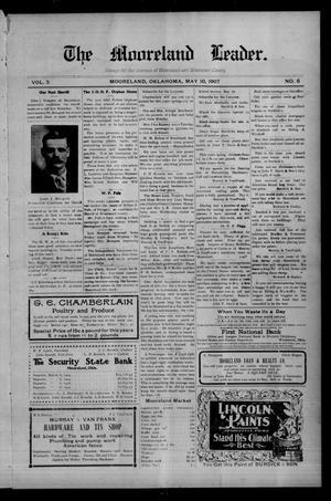 Primary view of The Mooreland Leader. (Mooreland, Okla.), Vol. 5, No. 5, Ed. 1 Friday, May 10, 1907