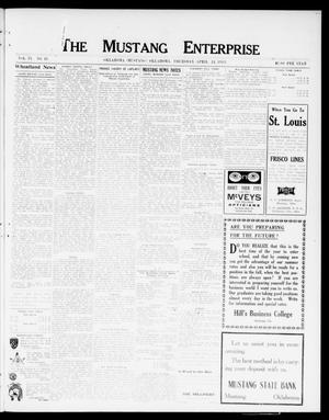 Primary view of object titled 'The Mustang Enterprise (Oklahoma [Mustang], Okla.), Vol. 9, No. 18, Ed. 1 Thursday, April 24, 1913'.