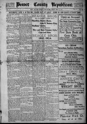 Primary view of Beaver County Republican. (Gray, Okla.), Vol. 10, No. 18, Ed. 1 Friday, May 14, 1915