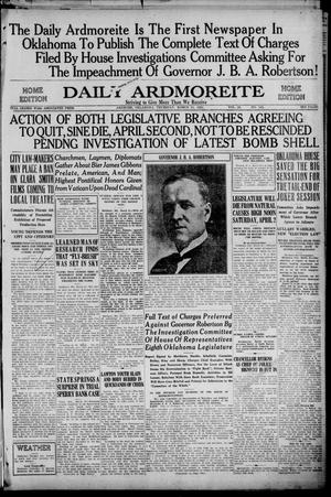 Primary view of Daily Ardmoreite (Ardmore, Okla.), Vol. 28, No. 145, Ed. 1 Thursday, March 31, 1921