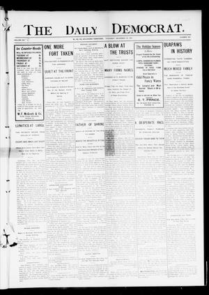 Primary view of object titled 'The Daily Democrat. (El Reno, Okla. Terr.), Vol. 4, No. 240, Ed. 1 Thursday, December 29, 1904'.