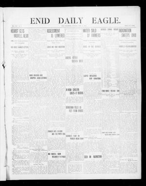 Primary view of object titled 'Enid Daily Eagle. (Enid, Okla.), Vol. 8, No. 4, Ed. 1 Saturday, September 19, 1908'.