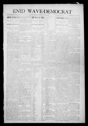 Primary view of object titled 'Enid Wave-Democrat (Enid, Okla.), Vol. 1, No. 5, Ed. 1 Saturday, January 2, 1909'.