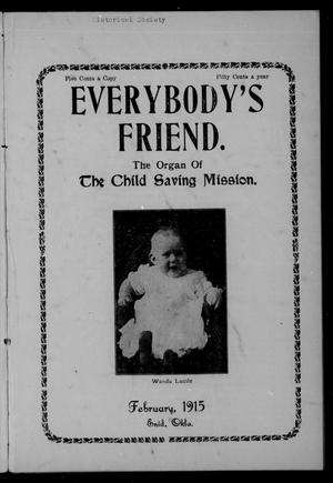 Primary view of object titled 'Everybody's Friend. (Enid, Okla.), Vol. 13, No. 2, Ed. 1 Monday, February 1, 1915'.