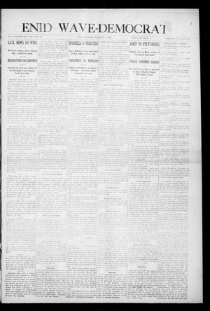 Primary view of object titled 'Enid Wave-Democrat (Enid, Okla.), Vol. 1, No. 9, Ed. 1 Saturday, February 6, 1909'.
