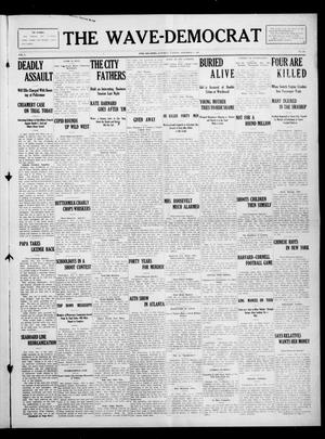 Primary view of The Wave-Democrat (Enid, Okla), Vol. 1, No. 230, Ed. 1 Saturday, November 6, 1909