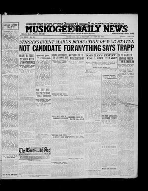 Primary view of Muskogee Daily News (Muskogee, Okla.), Vol. 23, No. 60, Ed. 1 Sunday, August 30, 1925