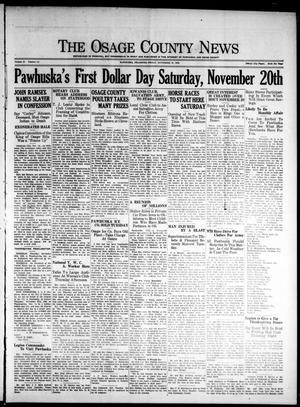 Primary view of The Osage County News (Pawhuska, Okla.), Vol. 15, No. 14, Ed. 1 Friday, November 19, 1926
