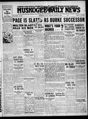 Primary view of Muskogee Daily News (Muskogee, Okla.), Vol. 23, No. 256, Ed. 1 Sunday, March 21, 1926