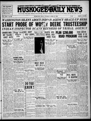 Primary view of Muskogee Daily News (Muskogee, Okla.), Vol. 23, No. 293, Ed. 1 Tuesday, April 27, 1926