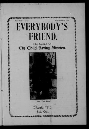 Primary view of object titled 'Everybody's Friend. (Enid, Okla.), Vol. 13, No. 3, Ed. 1 Monday, March 1, 1915'.