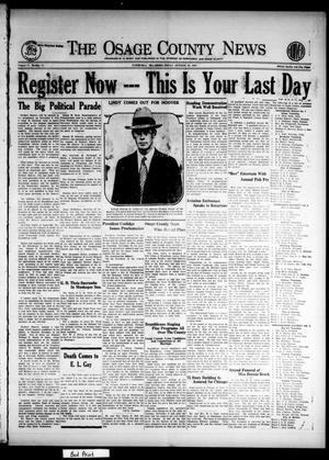 Primary view of The Osage County News (Pawhuska, Okla.), Vol. 17, No. 11, Ed. 1 Friday, October 26, 1928
