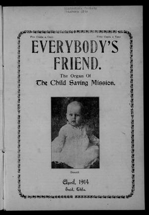 Primary view of object titled 'Everybody's Friend. (Enid, Okla.), Vol. 12, No. 4, Ed. 1 Wednesday, April 1, 1914'.