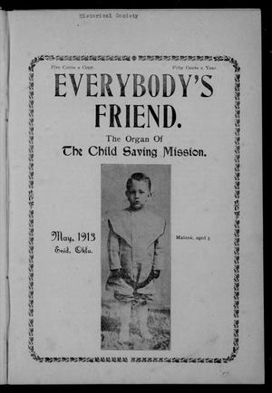 Primary view of object titled 'Everybody's Friend. (Enid, Okla.), Vol. 11, No. 5, Ed. 1 Thursday, May 1, 1913'.