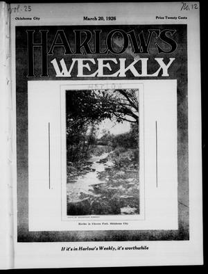 Primary view of Harlow's Weekly (Oklahoma City, Okla.), Vol. 25, No. 12, Ed. 1 Saturday, March 20, 1926