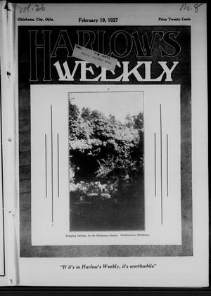 Primary view of Harlow's Weekly (Oklahoma City, Okla.), Vol. 26, No. 8, Ed. 1 Saturday, February 19, 1927