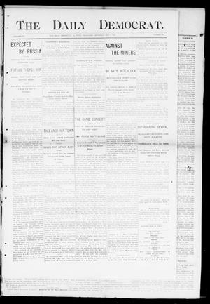 Primary view of object titled 'The Daily Democrat. (El Reno, Okla.), Vol. 4, No. 47, Ed. 1 Saturday, May 7, 1904'.
