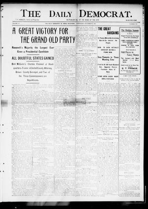 Primary view of The Daily Democrat. (El Reno, Okla.), Vol. 4, No. 197, Ed. 1 Wednesday, November 9, 1904