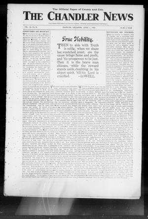 Primary view of object titled 'The Chandler News (Chandler, Okla.), Vol. 15, No. 28, Ed. 1 Thursday, April 5, 1906'.