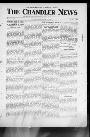 Primary view of object titled 'The Chandler News (Chandler, Okla.), Vol. 15, No. 33, Ed. 1 Thursday, May 17, 1906'.
