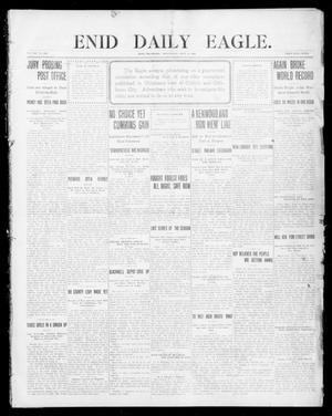 Primary view of object titled 'Enid Daily Eagle. (Enid, Okla.), Vol. 7, No. 303, Ed. 1 Wednesday, September 9, 1908'.