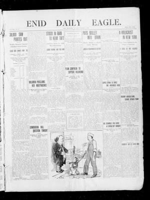 Primary view of object titled 'Enid Daily Eagle. (Enid, Okla.), Vol. 8, No. 17, Ed. 1 Monday, October 5, 1908'.