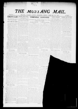 Primary view of object titled 'The Mustang Mail. (Mustang, Okla.), Vol. 1, No. 1, Ed. 1 Friday, February 28, 1902'.