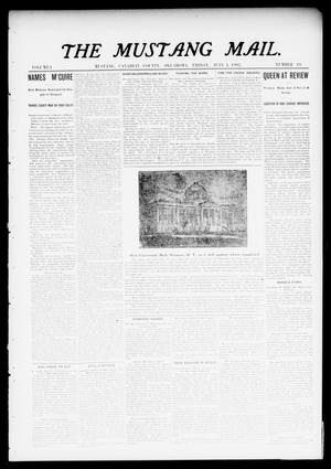 Primary view of object titled 'The Mustang Mail. (Mustang, Okla.), Vol. 1, No. 19, Ed. 1 Friday, July 4, 1902'.