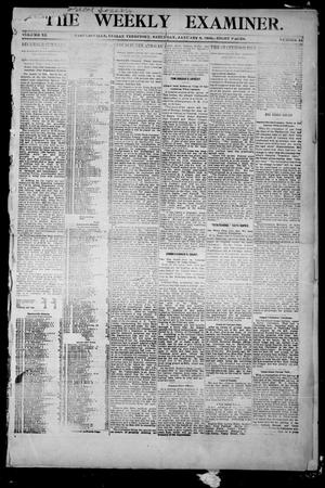 Primary view of object titled 'The Weekly Examiner. (Bartlesville, Indian Terr.), Vol. 11, No. 44, Ed. 1 Saturday, January 6, 1906'.