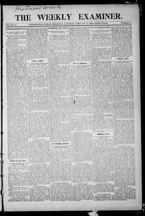 Primary view of object titled 'The Weekly Examiner. (Bartlesville, Indian Terr.), Vol. 11, No. 51, Ed. 1 Saturday, February 24, 1906'.