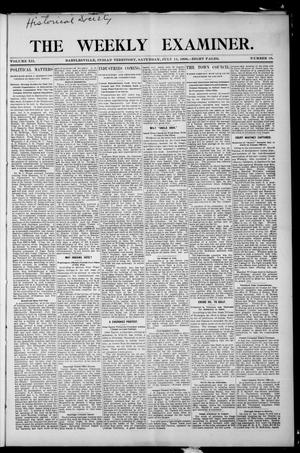 Primary view of object titled 'The Weekly Examiner. (Bartlesville, Indian Terr.), Vol. 12, No. 19, Ed. 1 Saturday, July 14, 1906'.