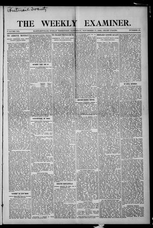 Primary view of object titled 'The Weekly Examiner. (Bartlesville, Indian Terr.), Vol. 12, No. 37, Ed. 1 Saturday, November 17, 1906'.