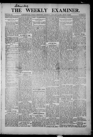 Primary view of object titled 'The Weekly Examiner. (Bartlesville, Indian Terr.), Vol. 12, No. 45, Ed. 1 Saturday, January 12, 1907'.