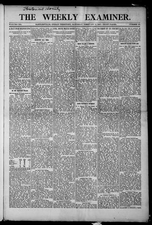 Primary view of object titled 'The Weekly Examiner. (Bartlesville, Indian Terr.), Vol. 12, No. 48, Ed. 1 Saturday, February 2, 1907'.