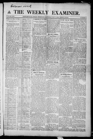 Primary view of object titled 'The Weekly Examiner. (Bartlesville, Indian Terr.), Vol. 13, No. 9, Ed. 1 Saturday, May 4, 1907'.