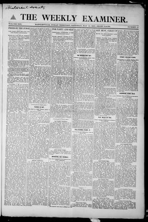 Primary view of object titled 'The Weekly Examiner. (Bartlesville, Indian Terr.), Vol. 13, No. 11, Ed. 1 Saturday, May 18, 1907'.