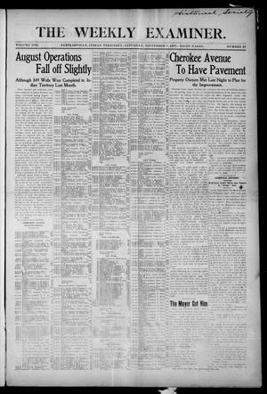 Primary view of object titled 'The Weekly Examiner. (Bartlesville, Indian Terr.), Vol. 13, No. 27, Ed. 1 Saturday, September 7, 1907'.